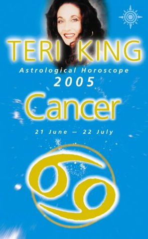 9780007184217: Teri King's Astrological Horoscope for 2005: Cancer