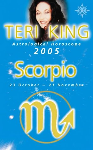9780007184262: Teri King's Astrological Horoscope for 2005: Scorpio