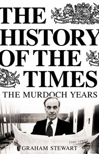 9780007184385: The History of the Times: The Murdoch Years: 7