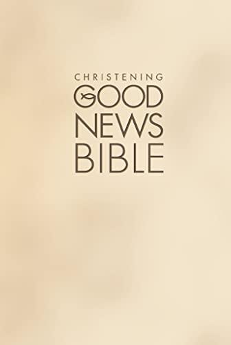 9780007184521: Christening Good News Bible
