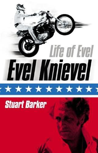9780007184583: Life of Evel: Evel Knievel