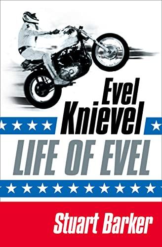 9780007184590: Life of Evel: Evel Knievel