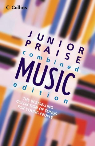 9780007184675: Junior Praise: Combined Music Edition