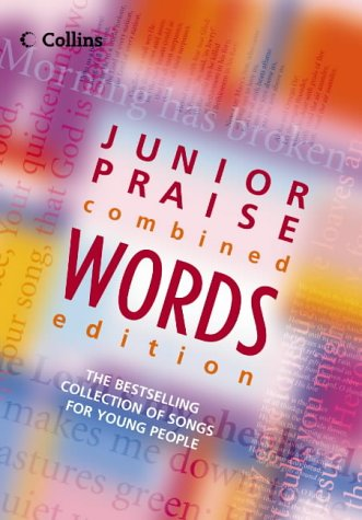 9780007184682: Junior Praise: Combined Words Edition