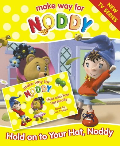 """9780007184729: Hold on to Your Hat, Noddy: Complete & Unabridged ( """" Make Way for Noddy """" )"""