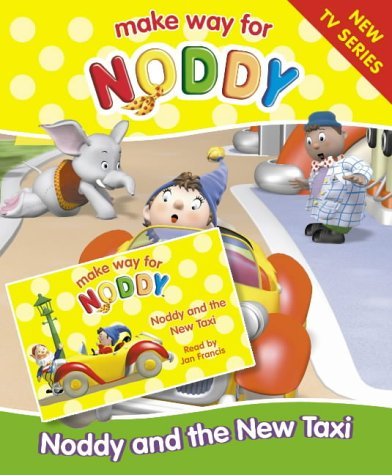 """9780007184736: Noddy and the New Taxi: Complete & Unabridged ( """" Make Way for Noddy """" )"""