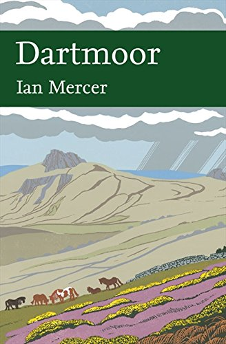9780007184996: Dartmoor (Collins New Naturalist Library, Book 111)