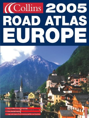 9780007185061: Collins Road Atlas 2005: Europe