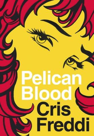 9780007185184: Pelican Blood