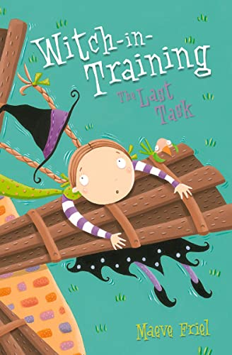 The Last Task (Witch-in-Training, Book 8): Friel, Maeve