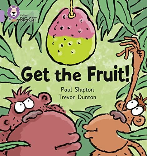 9780007185290: Get The Fruit (Collins Big Cat)