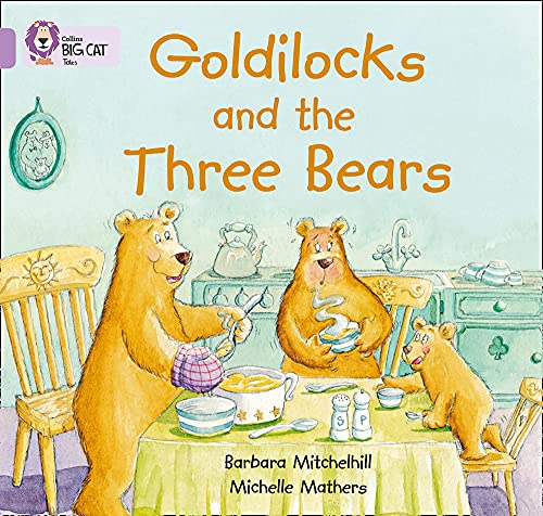 9780007185313: Goldilocks and the three Bears (Collins Big Cat)
