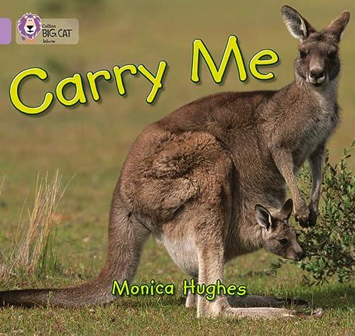 9780007185351: Carry Me (Collins Big Cat)