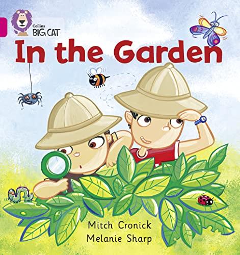9780007185382: In the Garden (Collins Big Cat)