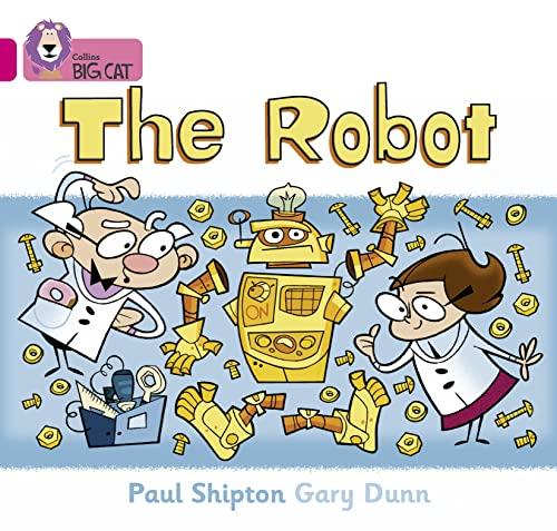9780007185467: Collins Big Cat - The Robot: Band 01B/Pink B