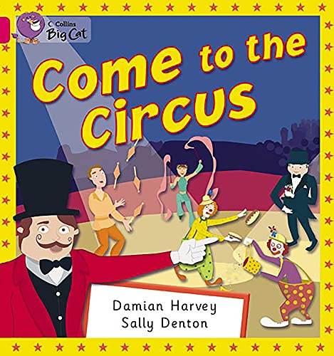 9780007185511: Come to the Circus (Collins Big Cat)