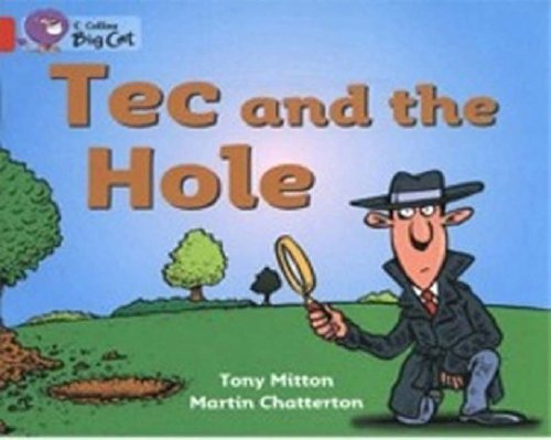 9780007185542: Tec and the Hole (Collins Big Cat)