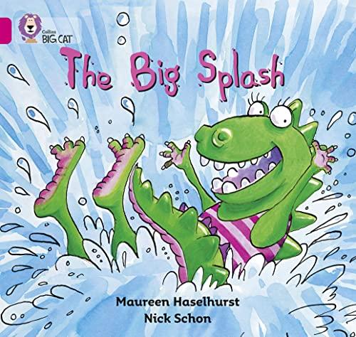 9780007185573: The Big Splash (Collins Big Cat)