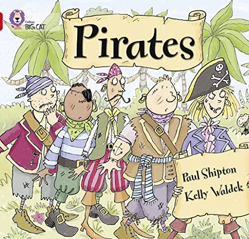 9780007185610: Collins Big Cat - Pirates: Band 02B/Red B