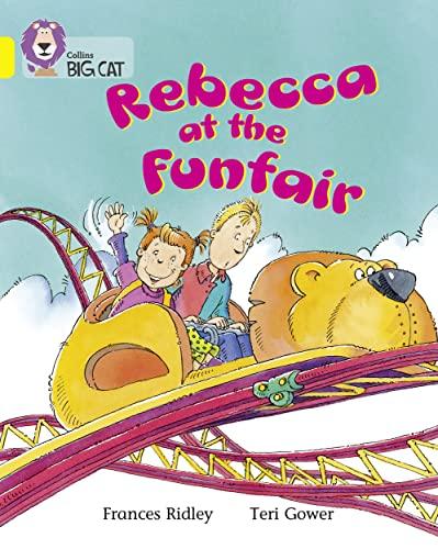 9780007185757: Collins Big Cat - Rebecca at the Funfair: Band 03/Yellow