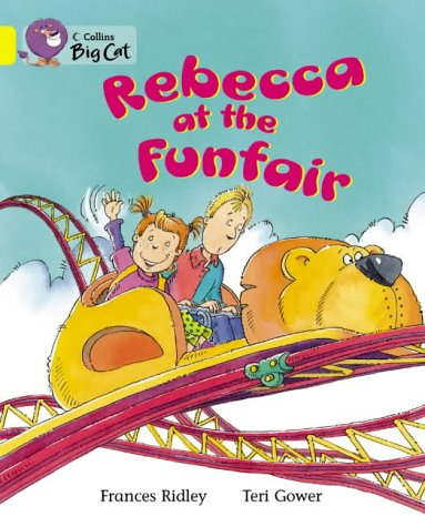 9780007185757: Rebecca at the Funfair (Collins Big Cat)