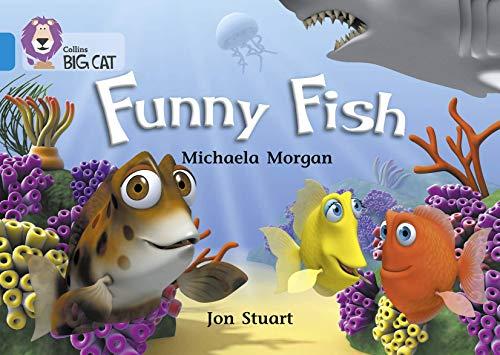 Collins Big Cat - Funny Fish: Band: Morgan, Michaela