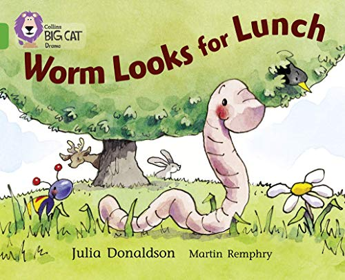9780007185924: Collins Big Cat - Worm Looks for Lunch: Band 05/Green