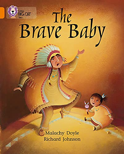 The Brave Baby (Collins Big Cat): Doyle, Malachy