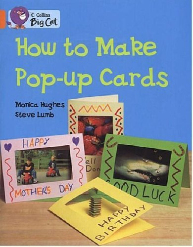 9780007186013: How to Make a Pop-up Card: Band 06/Orange (Collins Big Cat)