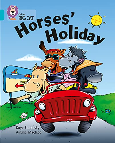 9780007186044: Horses' Holiday (Collins Big Cat)
