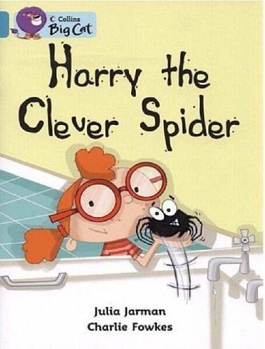 9780007186075: Harry the Clever Spider: Band 07/Turquoise (Collins Big Cat)