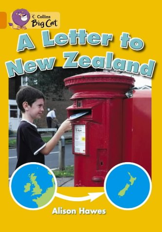9780007186112: A Letter to New Zealand: Band 06/Orange (Collins Big Cat)