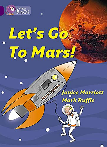 9780007186150: Collins Big Cat - Let's Go to Mars: Band 08/Purple