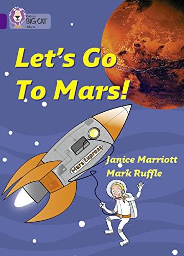9780007186150: Let?s Go to Mars (Collins Big Cat)