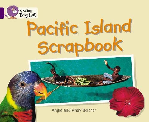 9780007186198: Collins Big Cat - Pacific Island Scrapbook: Band 08/Purple