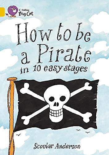 9780007186211: Collins Big Cat - How to be a Pirate: Band 09/Gold