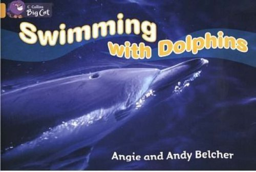 9780007186235: Swimming with Dolphins (Collins Big Cat)
