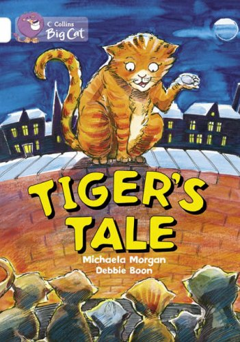9780007186310: Collins Big Cat - Tiger's Tales: Band 10/White
