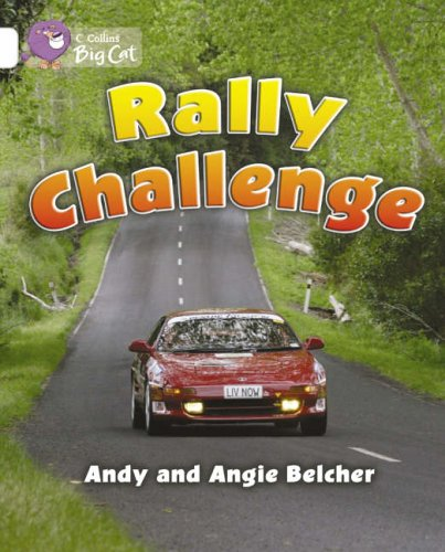 9780007186327: Collins Big Cat - Rally Challenge: Band 10/White