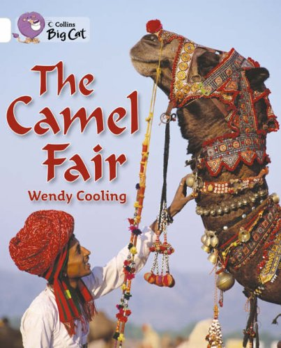 9780007186341: Collins Big Cat - The Camel Fair: Band 10/White