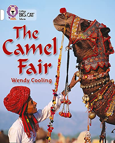 9780007186341: The Camel Fair (Collins Big Cat)