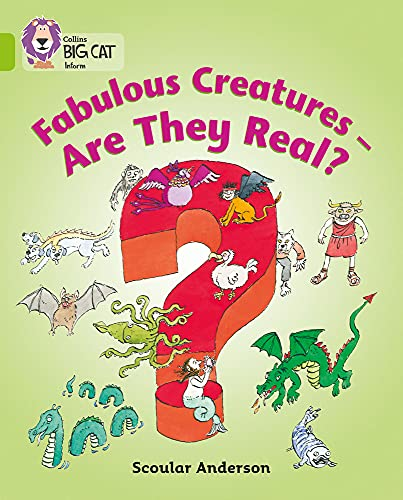 9780007186396: Fabulous Creatures: Are they Real? (Collins Big Cat)