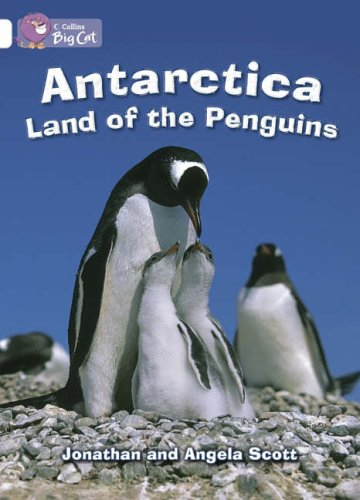 9780007186402: Collins Big Cat - Antarctica: Land of the Penguins: Band 10/White