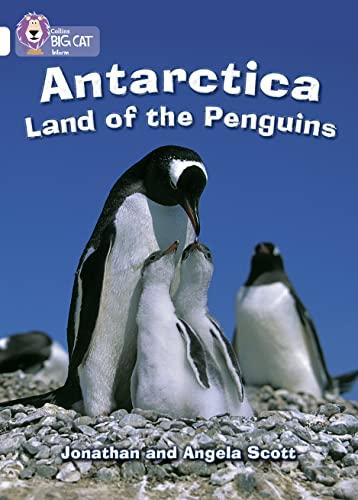 9780007186402: Antarctica: Land of the Penguins (Collins Big Cat)