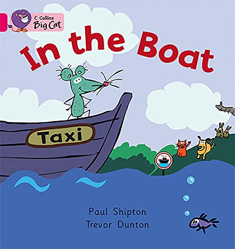 9780007186464: In the Boat (Collins Big Cat)