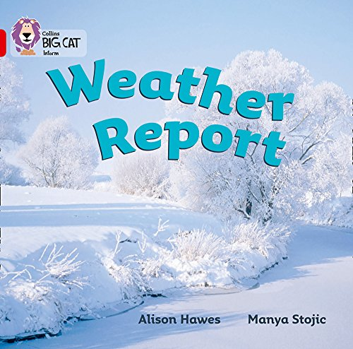 9780007186556: Collins Big Cat - Weather Report: Band 02A/Red A