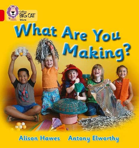 9780007186570: What Are You Making? (Collins Big Cat)