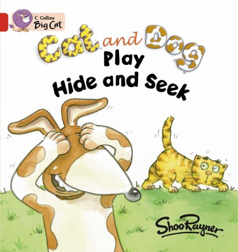 9780007186600: Collins Big Cat - Cat and Dog Play Hide and Seek: Band 02A/Red A