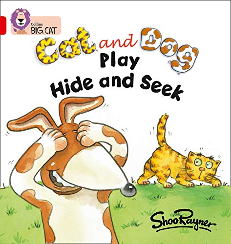 9780007186600: Cat and Dog Play Hide and Seek (Collins Big Cat)