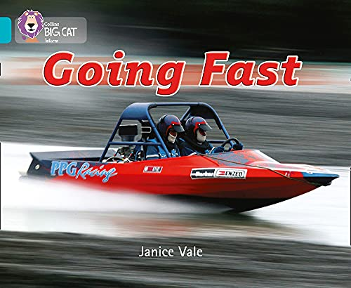 9780007186716: Going Fast (Collins Big Cat)